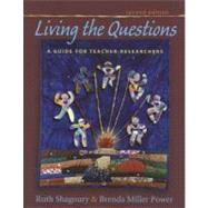 Living the Questions by Shagoury, Ruth; Power, Brenda Miller, 9781571108463