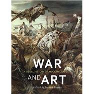 War and Art by Bourke, Joanna, 9781780238463
