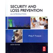 Security and Loss Prevention : An Introduction by Purpura, Philip P., 9780123878465