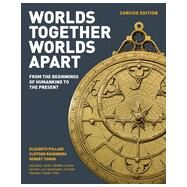 Worlds Together, Worlds Apart by Pollard, Elizabeth; Rosenberg, Clifford; Tignor, Robert; Adelman, Jeremy (CON); Aron, Stephen (CON), 9780393918465