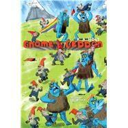Gnome-a-geddon by Holt, K. A.; Jack, Colin, 9781481478465