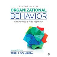 Essentials of Organizational Behavior by Scandura, Terri A., 9781506388465