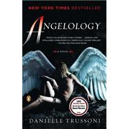 Angelology A Novel by Trussoni, Danielle, 9780143118466