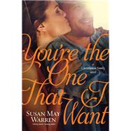 You're the One That I Want by Warren, Susan May, 9781414378466
