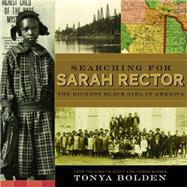Searching for Sarah Rector by Bolden, Tonya, 9781419708466
