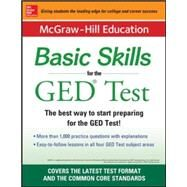 McGraw-Hill Education Basic Skills for the GED Test by Unknown, 9780071838467