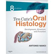 Ten Cate's Oral Histology: Development, Structure, and Function (Book with Access Code) by Nanci, Antonio, 9780323078467