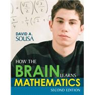 How the Brain Learns Mathematics by Sousa, David A., 9781483368467