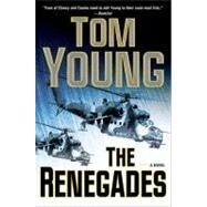 The Renegades by Young, Tom, 9780399158469