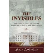 The Invisibles by Holland, Jesse, 9781493008469