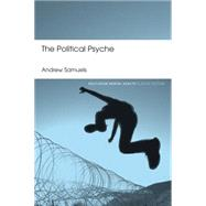 The Political Psyche by Samuels; Andrew, 9781138888470
