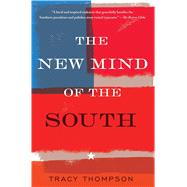 The New Mind of the South by Thompson, Tracy, 9781439158470
