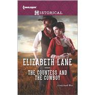 The Countess and the Cowboy by Lane, Elizabeth, 9780373298471