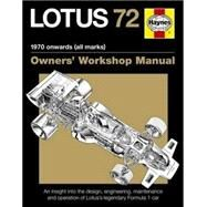 Lotus 72 - 1970 Onwards, All Marks by Wagstaff, Ian, 9780857338471