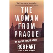The Woman From Prague by Hart, Rob, 9781943818471