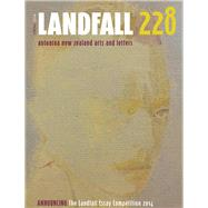 Landfall 228 Spring 2014: Aotearoa New Zealand Arts and Letters by Eggleton, David, 9781877578472