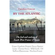 By the Atlantic by Conran, Caroline; Conran, Ned, 9781909248472