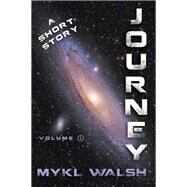 Journey by Walsh, Mykl, 9781941758472
