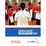 ServSafe Manager Book with Online Exam Voucher, Revised by National Restaurant Association, 9780133908473