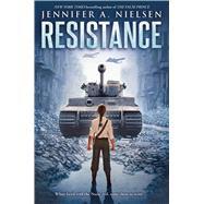 Resistance by Nielsen, Jennifer A., 9781338148473