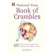 National Trust Book of Crumbles by Mason, Laura, 9781911358473