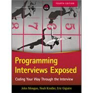 Programming Interviews Exposed by Mongan, John; Kindler, Noah Suojanen; Giguere, Eric, 9781119418474