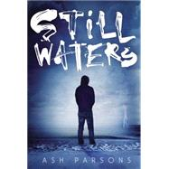 Still Waters by Parsons, Ash, 9780399168475