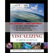 Visualizing Earth Science: Binder Ready Version by Merali, Zeeya, Ph.D.; Skinner, Brian J.; Strahler, Alan (CON), 9780470418475