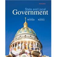 State and Local Government by Bowman, Ann O'M.; Kearney, Richard C., 9781305388475