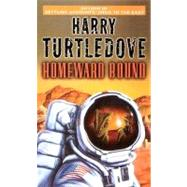 Homeward Bound by TURTLEDOVE, HARRY, 9780345458476