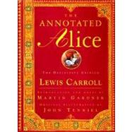 Annotated Alice : Alice's Adventures in Wonderland and Through the Looking-Glass at Biggerbooks.com