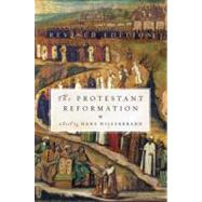 The Protestant Reformation by Hillerbrand, Hans J., 9780061148477