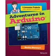 Adventures in Arduino by Stewart, Becky, 9781118948477