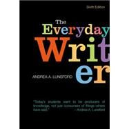 The Everyday Writer by Lunsford, Andrea A., 9781457698477