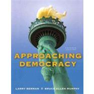 Approaching Democracy by Berman, Larry A; Murphy, Bruce Allen, 9780205778478