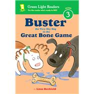 Buster the Very Shy Dog and the Great Bone Game by Bechtold, Lisze, 9780544668478