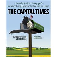 The Capital Times by Nichols, John; Zweifel, Dave, 9780870208478