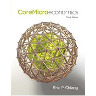 CoreMicroeconomics by Chiang, Eric, 9781429278478