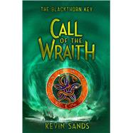 Call of the Wraith by Sands, Kevin; Fraser, James, 9781534428478