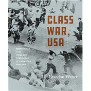 Class War, USA by Weber, Brandon, 9781608468478