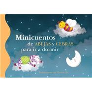 Minicuentos de abejas y cebras para ir a dormir / Mini-Stories: Bees and Zebras by Blanca Bk, 9788448838478