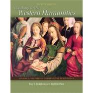 Readings in the Western Humanities Volume 1 by Matthews, Roy; Platt, Dewitt, 9780077338480