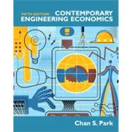 Contemporary Engineering Economics by Park, Chan S., 9780136118480