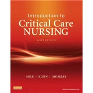Introduction to Critical Care Nursing by Sole, Mary Lou, 9780323088480