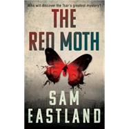 The Red Moth by Eastland, Sam, 9780571278480
