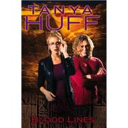 Blood Lines by Huff, Tanya, 9780756408480