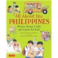 All About the Philippines by Jimenez, Gidget Roceles; Dandan-albano, Corazon, 9780804848480