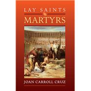 Lay Saints by Cruz, Joan Carroll, 9780895558480