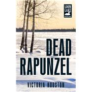 Dead Rapunzel by Houston, Victoria, 9781440568480