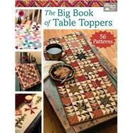 The Big Book of Table Toppers by Burns, Karen M., 9781604688481